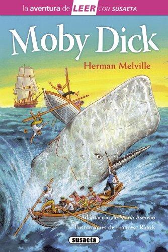 Moby Dick (La aventura de LEER con Susaeta   nivel 3)