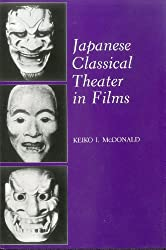 Japanese Classical Theatre in Films