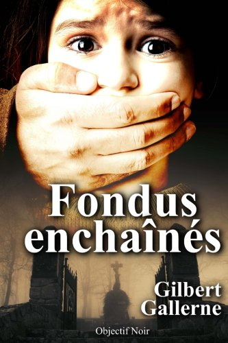 Fondus enchaînés: La mort pour vengeance