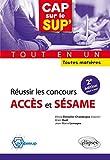 Réussir les concours Accès et Sésametout en un toutes matières - 2e édition mise à jour...