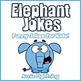 Elephant Jokes: Funny Jokes for Kids