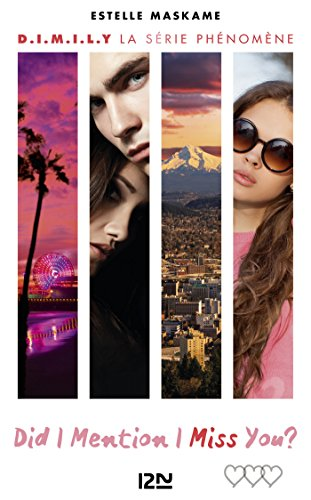 Did I Mention I Miss You ? (D.I.M.I.M.Y.) - tome 3 par Estelle MASKAME
