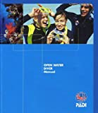 Padi Open Water Diver Manual 2006 EDITION!!!