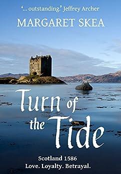Turn of the Tide (The Munro Scottish Saga Book 1) by [Skea, Margaret]