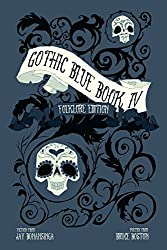 Gothic Blue Book IV: The Folklore Edition (English Edition)