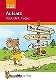 Aufsatz Deutsch 4. Klasse (Deutsch: Aufsatz)