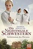 Die Nightingale Schwestern: Geheimnisse des Herzens (Nightingales-Reihe)