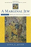 A Marginal Jew – Rethinking the Historical Jesus – Probing the Authenticity of the Parables V5 (The Anchor Yale Bible Reference Library)