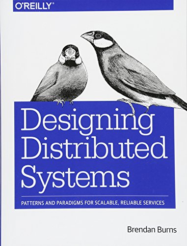 Designing Distributed Systems por Brendan Burns