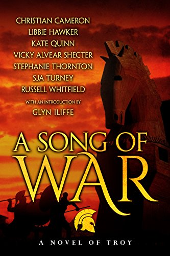 A Song of War: a novel of Troy (English Edition) por Kate Quinn