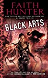 Black Arts (Jane Yellowrock) by Hunter, Faith (2014) Mass Market Paperback