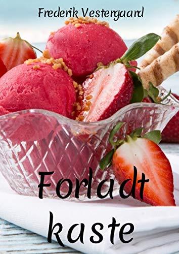 Forladt kaste (Danish Edition) (Kindle-kaste)