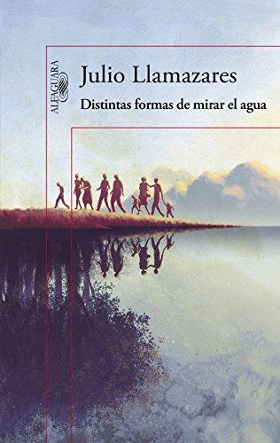 Distintas formas de mirar el agua (Spanish Edition)