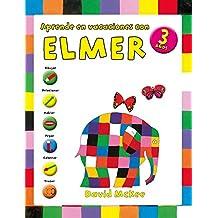 Aprende en vacaciones con Elmer (Elmer. Cuadernos de vacaciones 3 años)