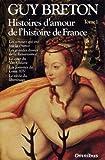histoires d amour de l histoire de france tome 1 01