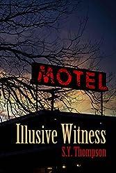Illusive Witness (English Edition)