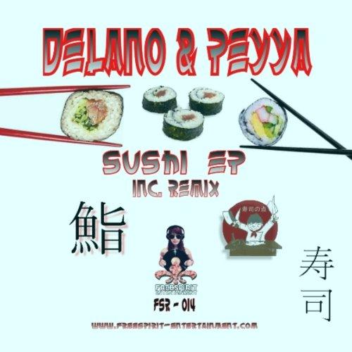 Sushi ep by delano peyya on amazon music for Delano promo code