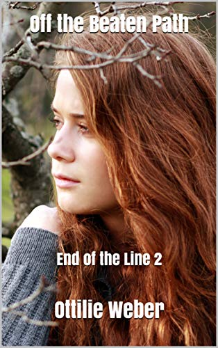Off the Beaten Path: End of the Line 2 (English Edition)