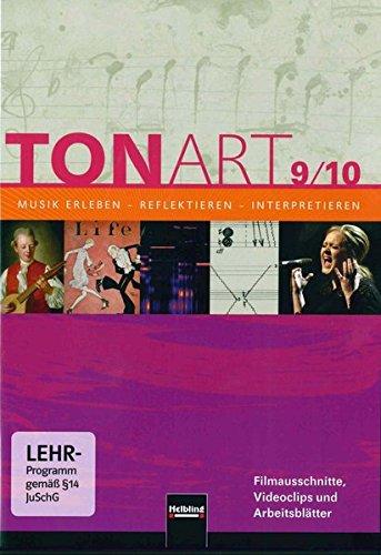 TONART 9/10. DVD-ROM: Musik erleben - reflektieren - interpretieren. Filmausschnitte, Videoclips und Arbeitsblätter
