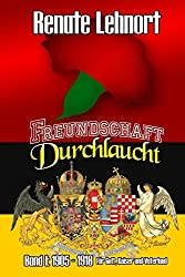 Freundschaft Durchlaucht: Für Gott, Kaiser und Vaterland
