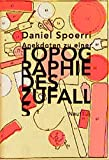 Anekdoten zu einer Topographie des Zufalls - Daniel Spoerri