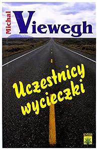 wycieczki: Uczestnicy Wycieczki - Viewegh [KSIÄĹťKA]