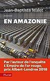 En Amazonie - Infiltré dans