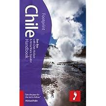 Footprint Chile Handbook (Footprint Handbooks)