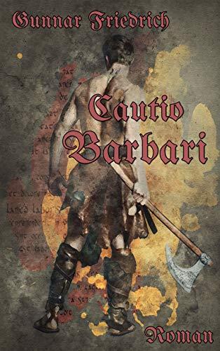 Cautio Barbari (Antike Axt)