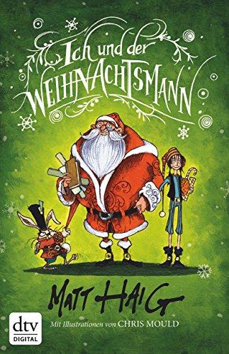 Buchseite und Rezensionen zu 'Ich und der Weihnachtsmann: Roman' von Matt Haig