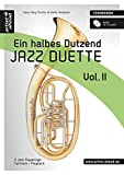 Ein halbes Dutzend Jazz-Duette - Vol.2 - Tenorhorn: 6 Jazz-Playalongs - Fulltrack & Playback (inkl. Audio-CD). Spielbuch. Musiknoten.