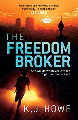 The Freedom Broker (Thea Paris 1) by [Howe, K. J.]