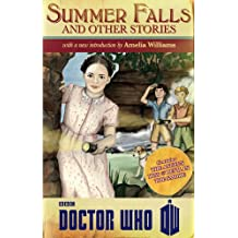 Doctor Who: Summer Falls and Other Stories.