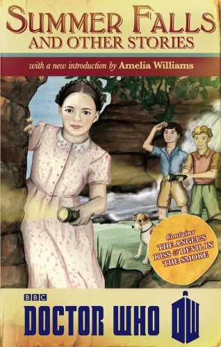 Doctor Who: Summer Falls and Other Stories (Dr Who) por Amelia Williams