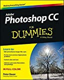 Photoshop CC For Dummies by Peter Bauer (2013-05-20)