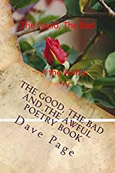 The Good, The Bad And The Awful Poetry Book