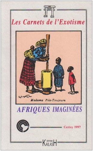 Afriques imaginées