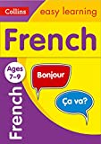 French Ages 7-9: easy French practice for years 3 to 6 (Collins Easy Learning KS2) (Collins Easy Learning Primary Languages)