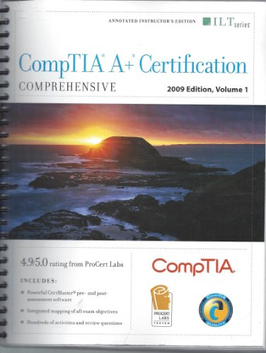 CompTIA A+ Certification Comprehensive 2009 Edition + CertBlaster Instructor's Edition