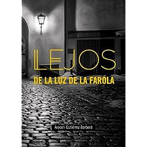 Lejos de la luz de la farola: Un secreto familiar desvelará acontecimientos en la sombra de la Historia del siglo XX en Europa .