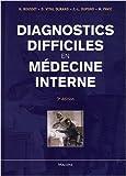 Diagnostics difficiles en médecine interne