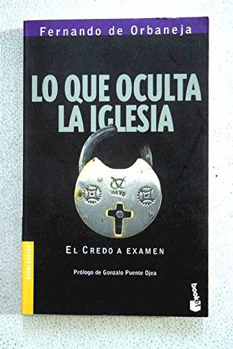 Lo Que Oculta LA Iglesia por Fernando Orbaneja