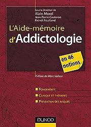 L'Aide-mémoire d'addictologie : en 46 notions (Psychothérapies)