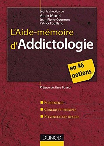 Livres L'Aide-mémoire d'addictologie : en 46 notions (Psychothérapies) epub, pdf