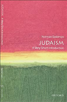 Judaism: A Very Short Introduction (Very Short Introductions) by [Solomon, Norman]