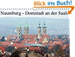 Naumburg - Domstadt an der Saale (Wan...