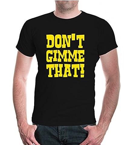 T-Shirt Dont gimme that!-M-Black-Sunflower