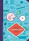 La Petite Bédéthèque des Savoirs, tome 12 : Le minimalisme par Rosset