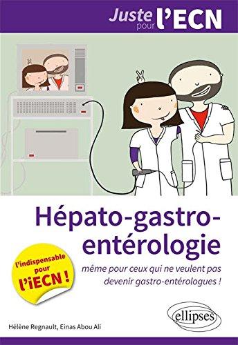 Hépato-Gastro-Entérologie l'Indispensable pour l'iECN par Hélène Régnault, Einas Abou-Ali