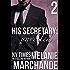 His Secretary: Unveiled (A Billionaire Romance) (English Edition)